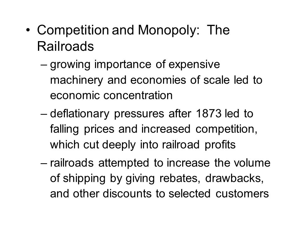 Competition and Monopoly: The Railroads