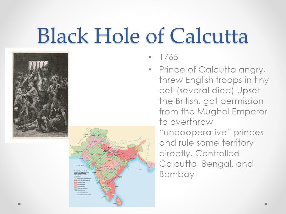 Black Hole of Calcutta 1765.