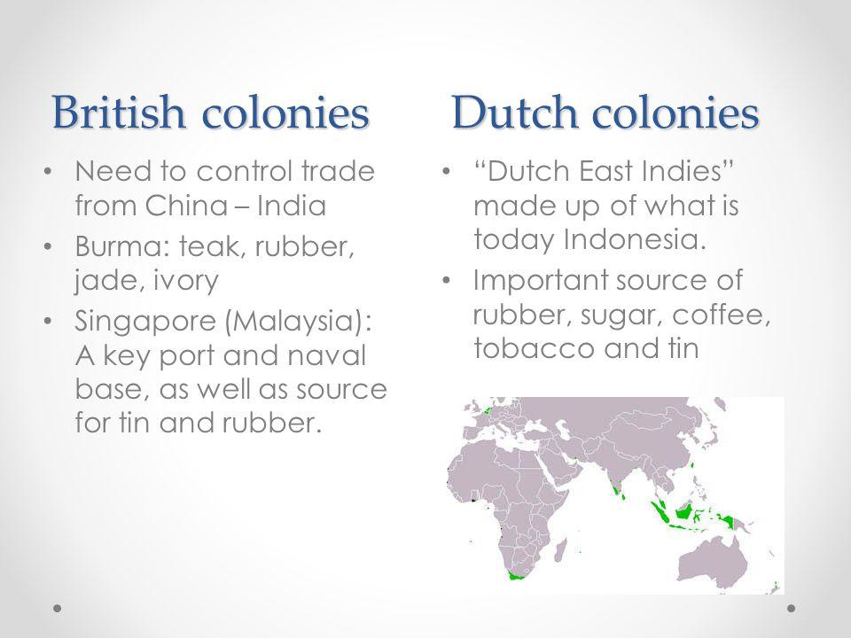 British colonies Dutch colonies