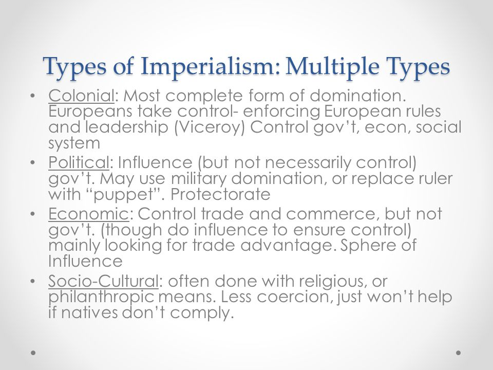 Types of Imperialism: Multiple Types