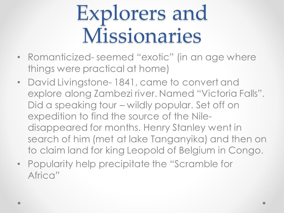 Explorers and Missionaries