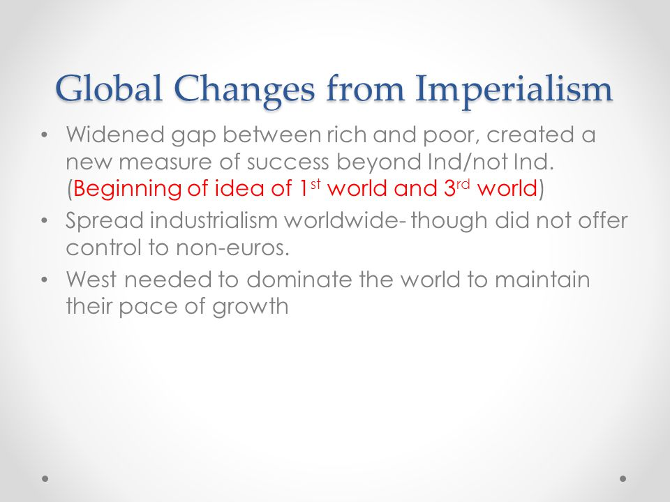 Global Changes from Imperialism