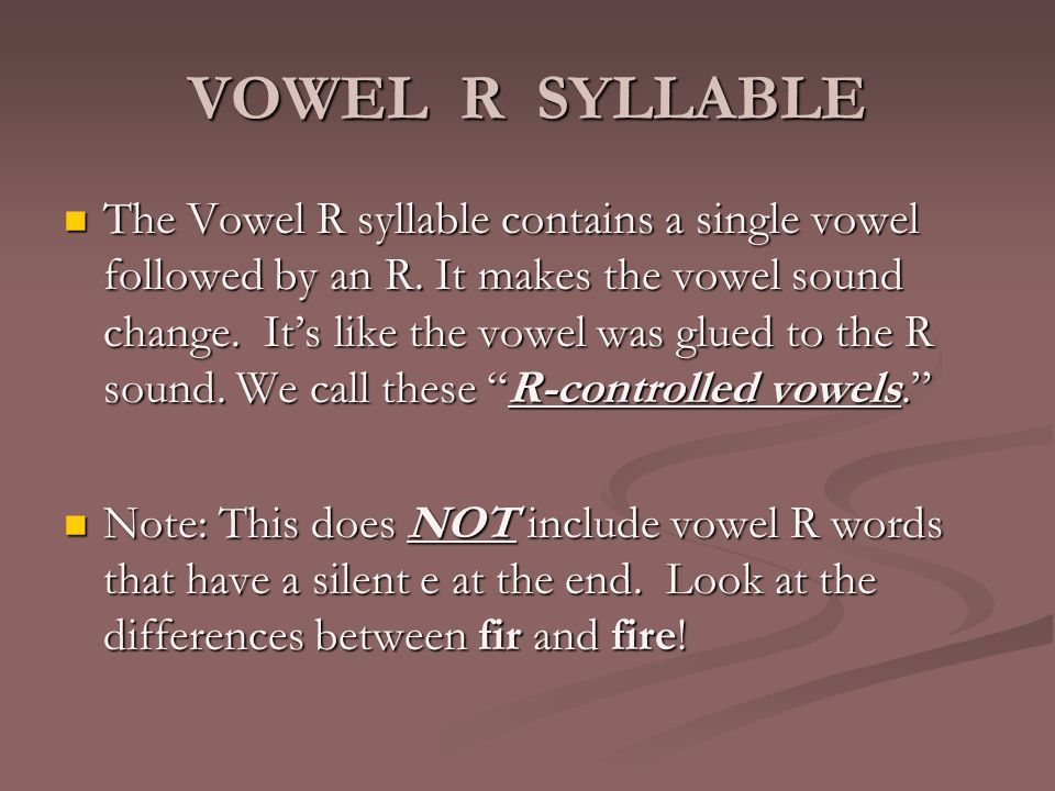 VOWEL R SYLLABLE