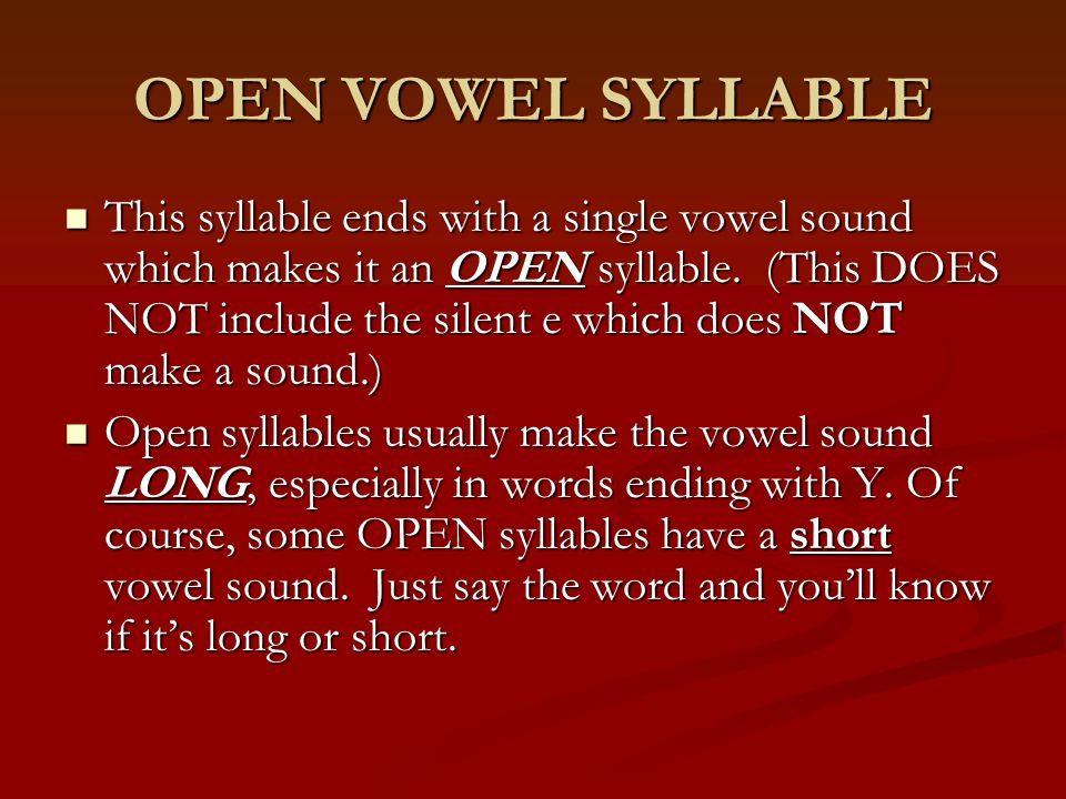 OPEN VOWEL SYLLABLE