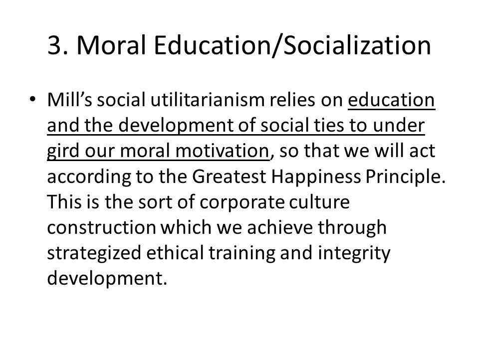 3. Moral Education/Socialization
