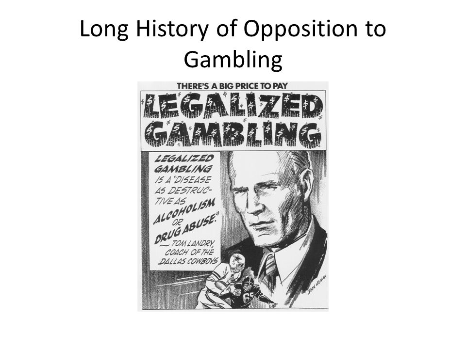 Long History of Opposition to Gambling
