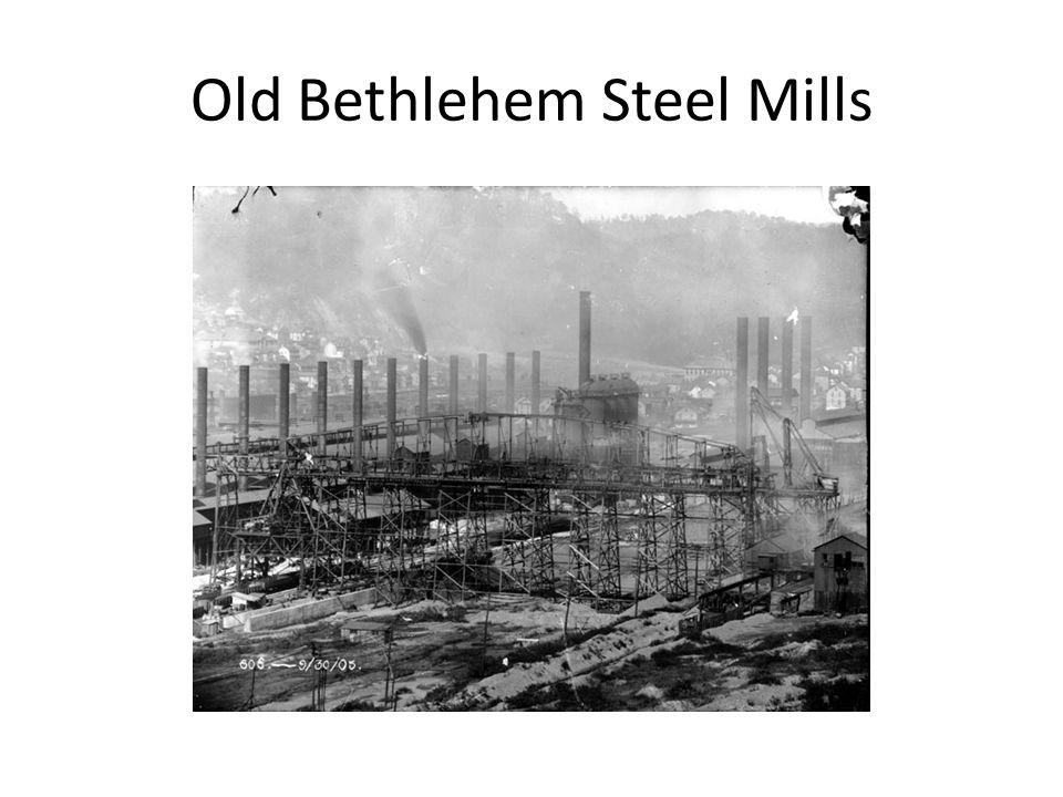 Old Bethlehem Steel Mills