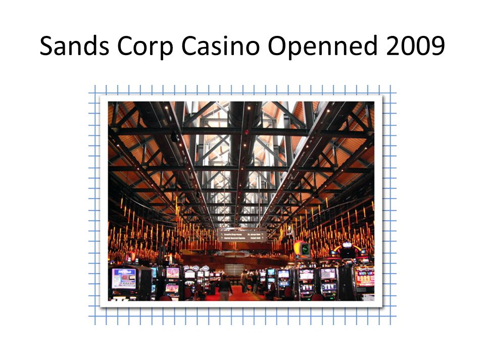 Sands Corp Casino Openned 2009