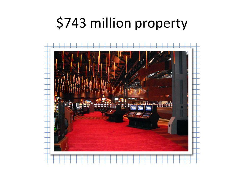 $743 million property