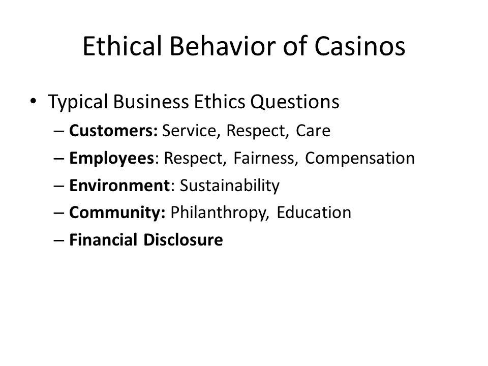 Ethical Behavior of Casinos