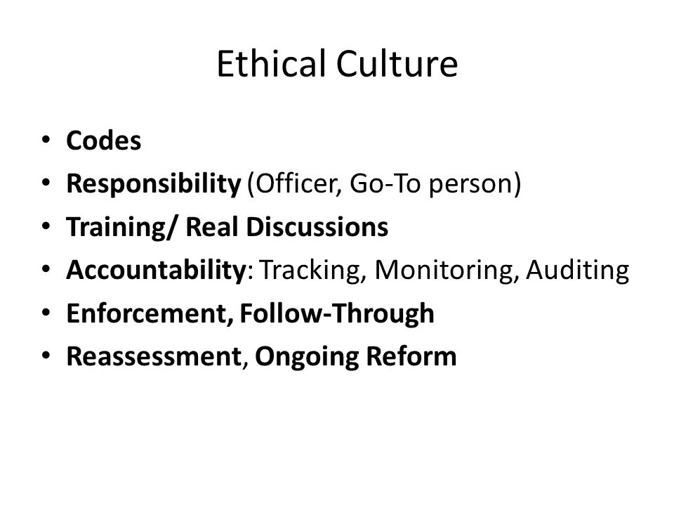 Ethical Culture Codes Responsibility (Officer, Go-To person)