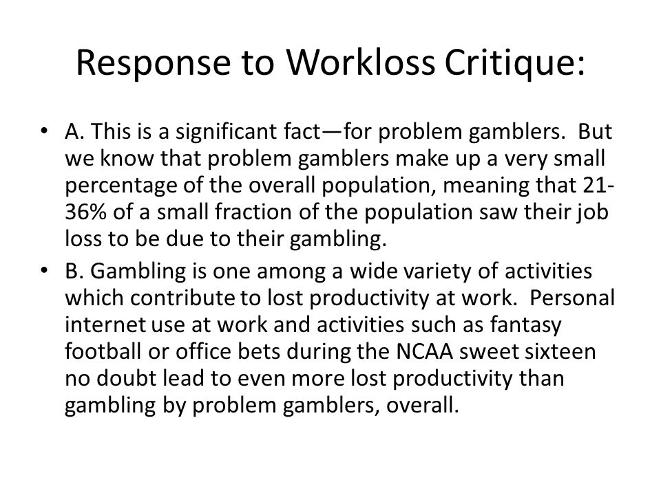 Response to Workloss Critique: