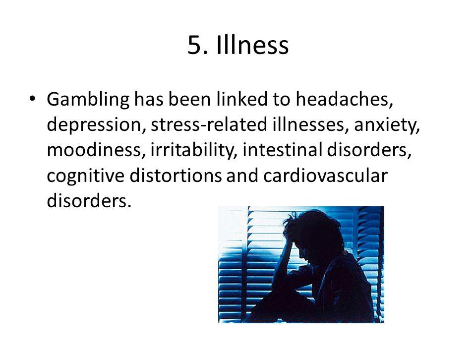5. Illness