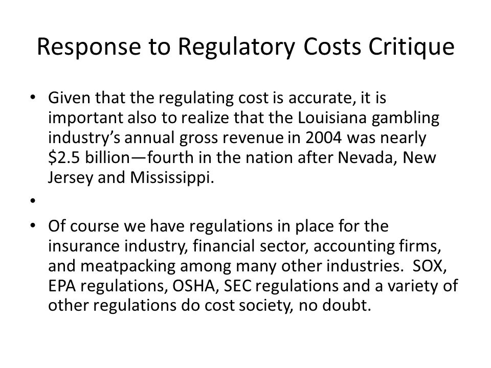 Response to Regulatory Costs Critique