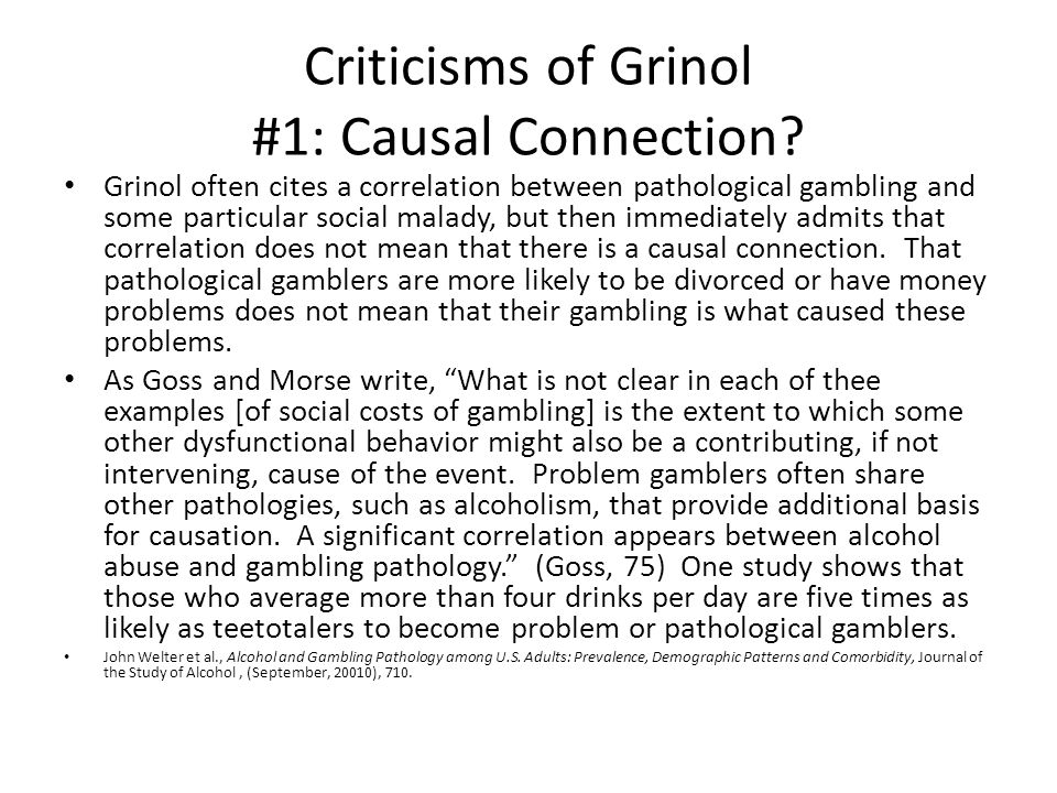 Criticisms of Grinol #1: Causal Connection