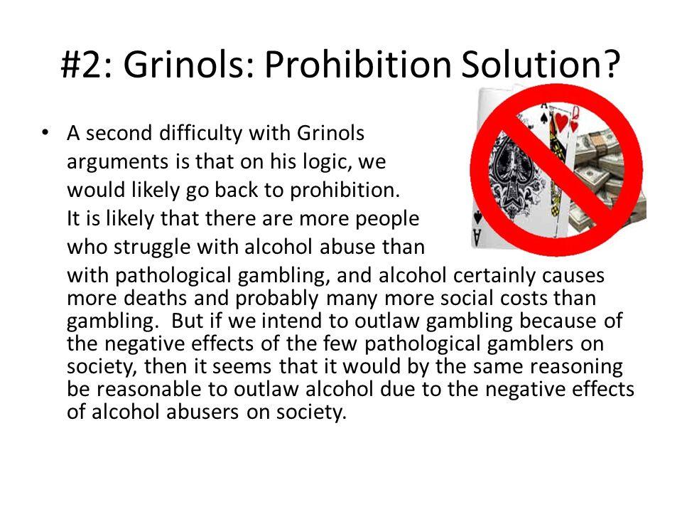 #2: Grinols: Prohibition Solution