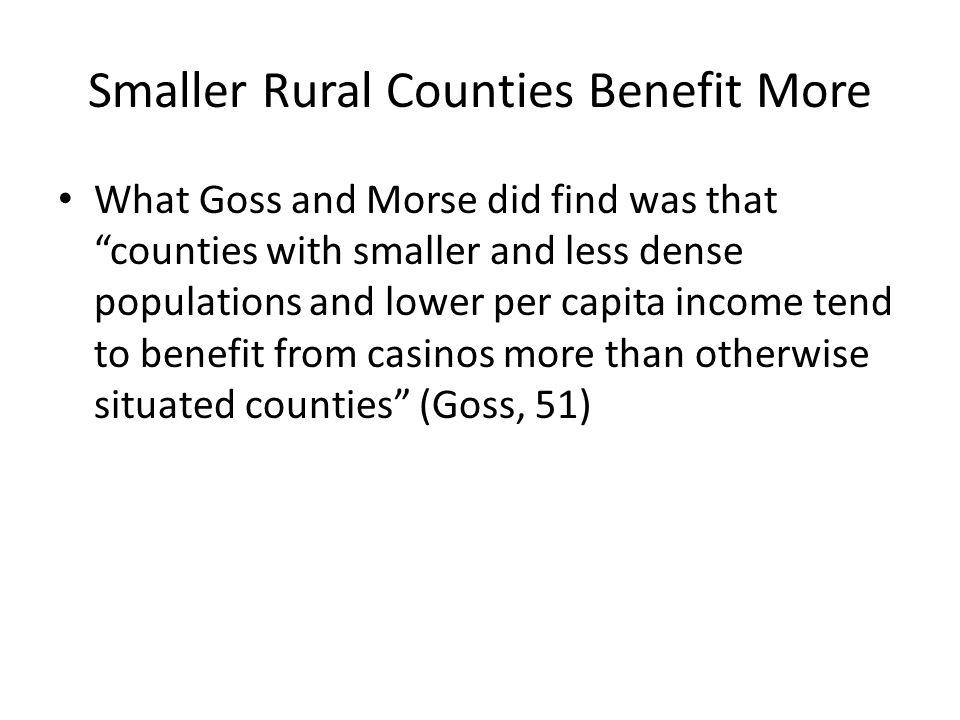 Smaller Rural Counties Benefit More