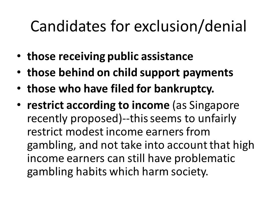 Candidates for exclusion/denial