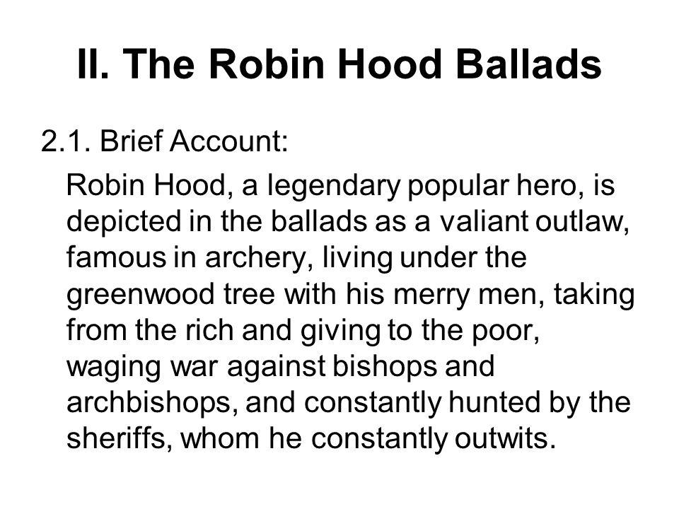 II. The Robin Hood Ballads
