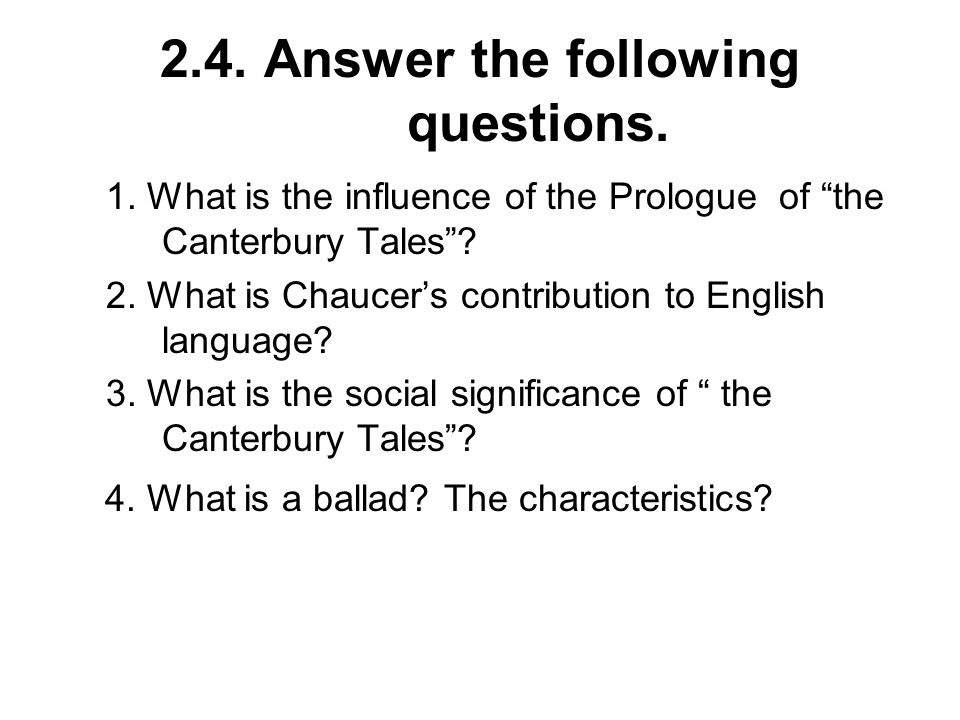2.4. Answer the following questions.