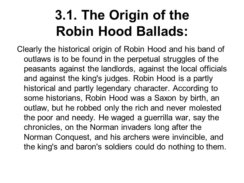 3.1. The Origin of the Robin Hood Ballads: