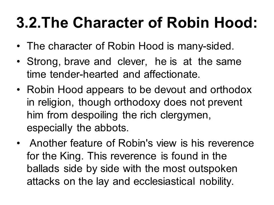 3.2.The Character of Robin Hood:
