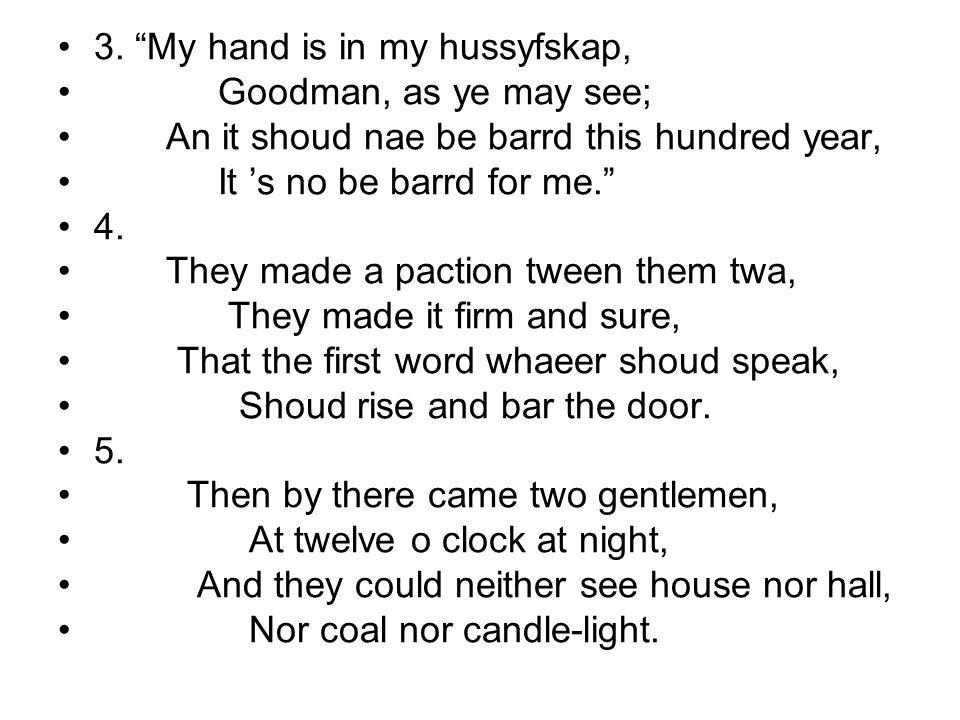 3. My hand is in my hussyfskap,