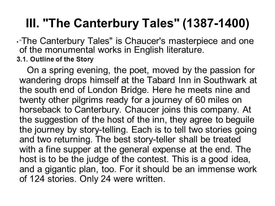 III. The Canterbury Tales (1387-1400)