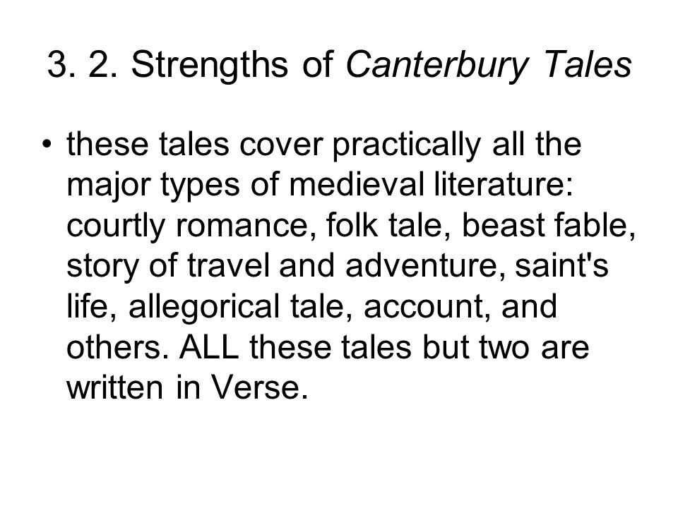 3. 2. Strengths of Canterbury Tales