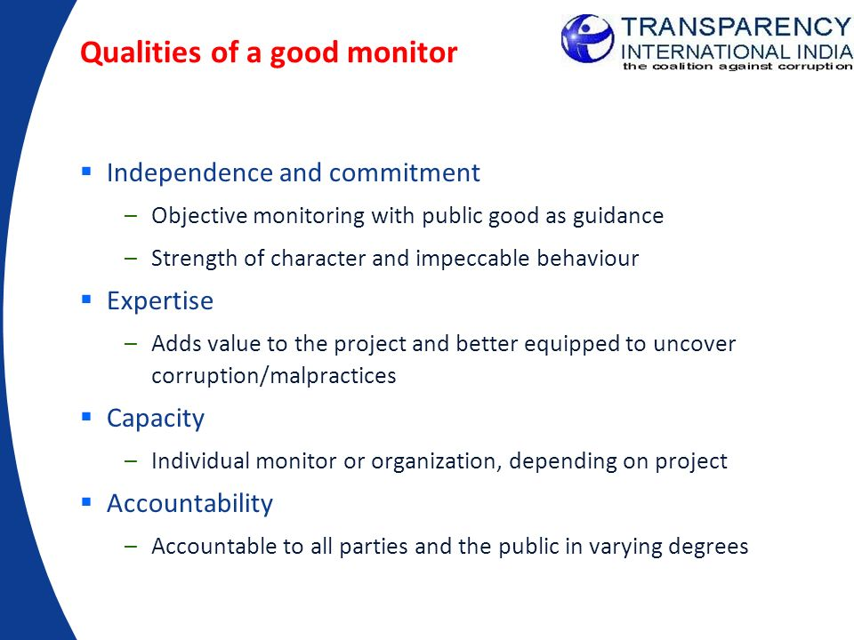 Qualities of a good monitor
