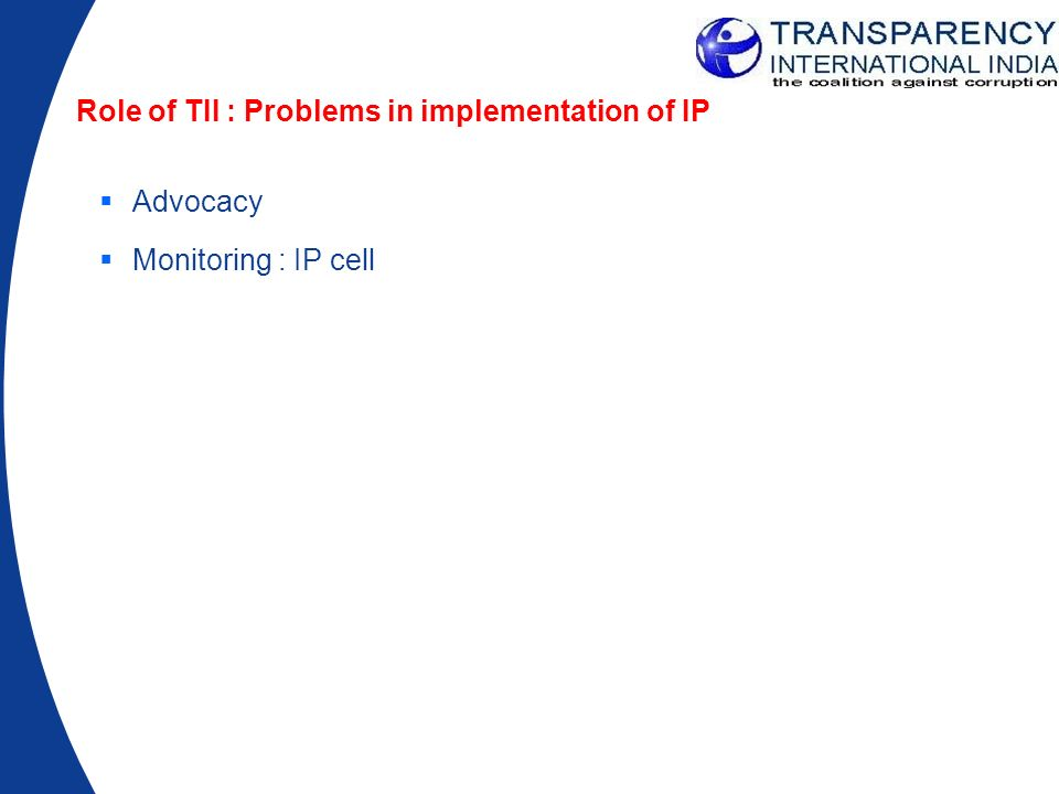 Role of TII : Problems in implementation of IP