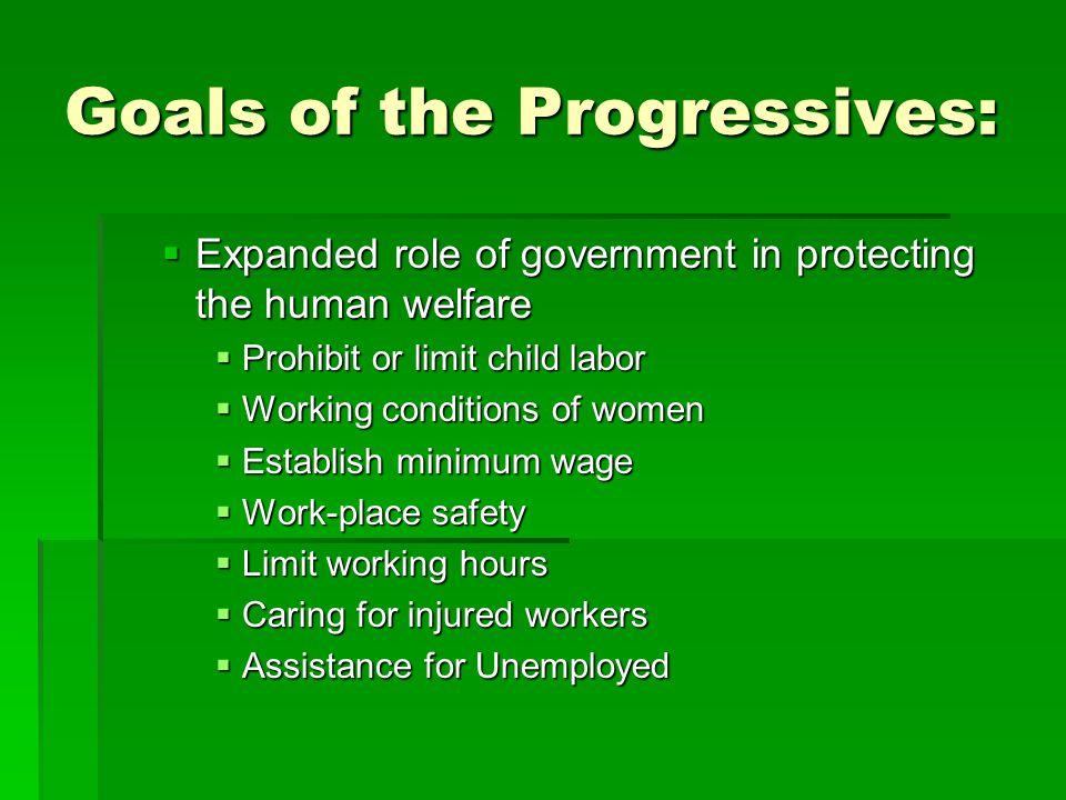 Goals of the Progressives:
