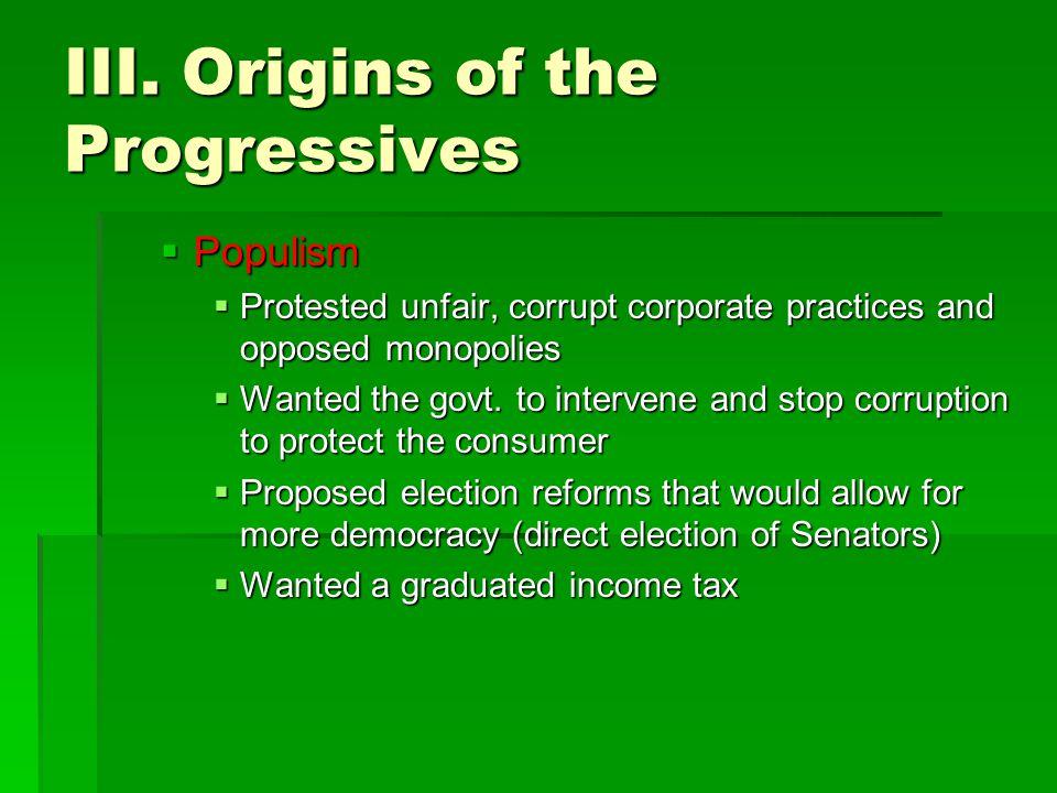 III. Origins of the Progressives