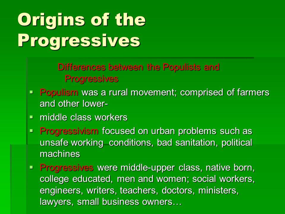 Origins of the Progressives