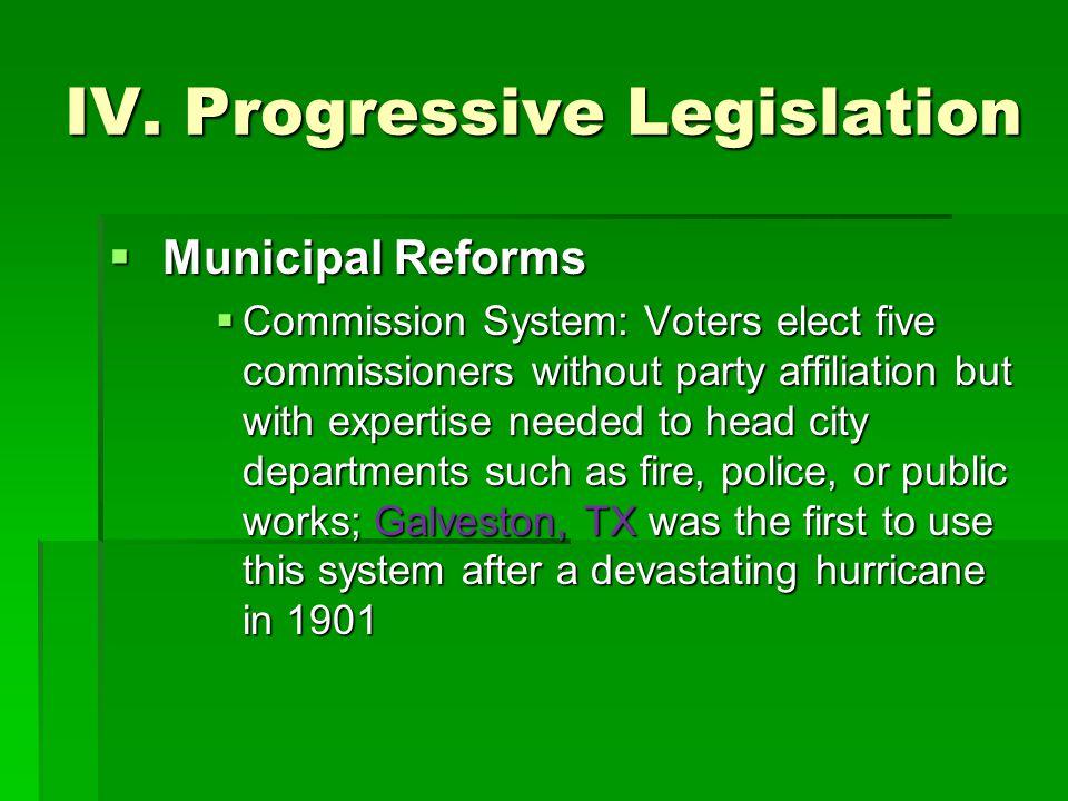 IV. Progressive Legislation