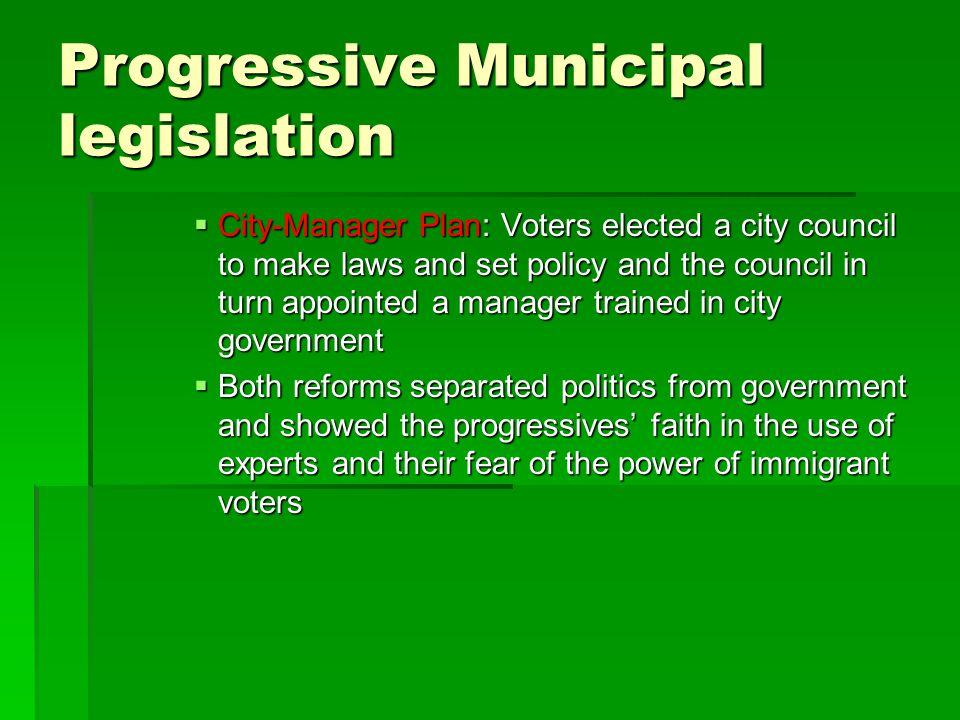 Progressive Municipal legislation
