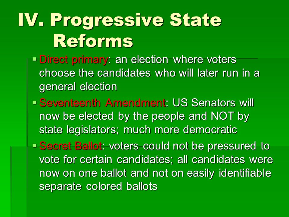 IV. Progressive State Reforms