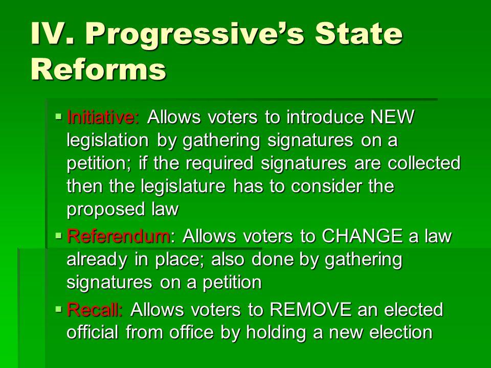 IV. Progressive's State Reforms