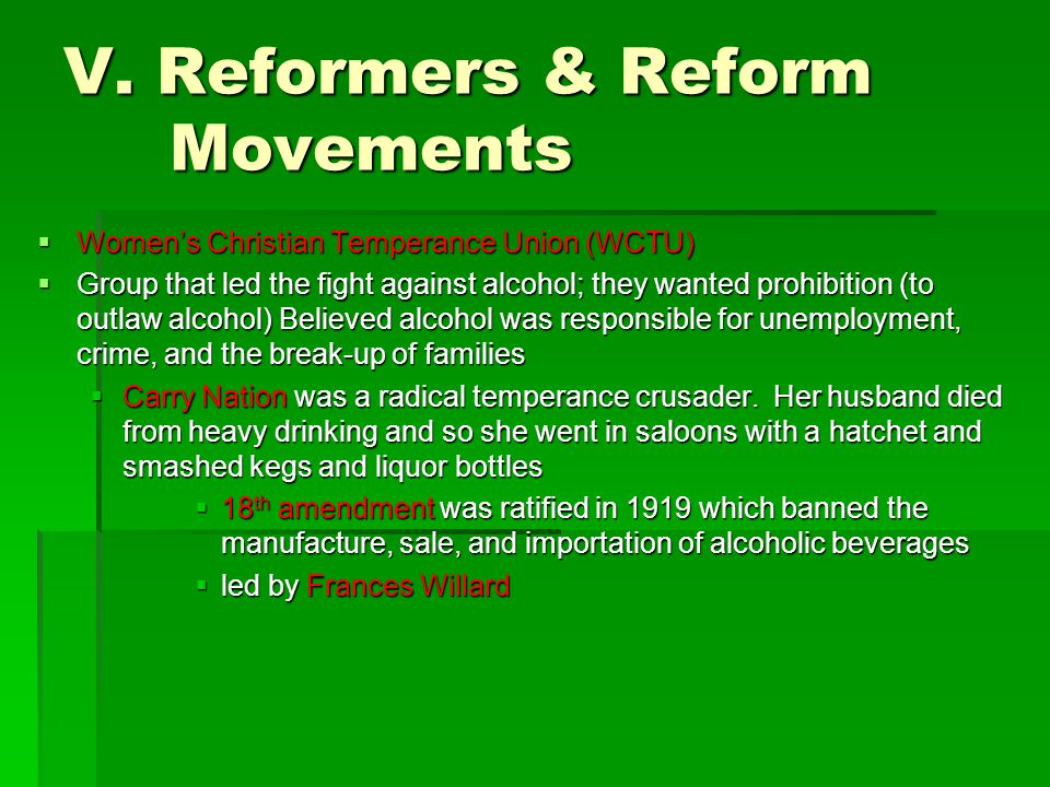 V. Reformers & Reform Movements