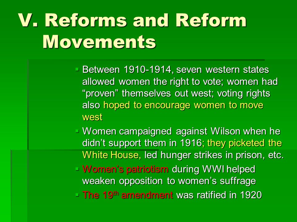 V. Reforms and Reform Movements