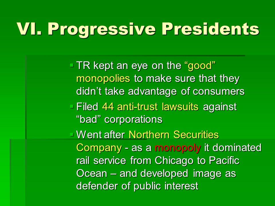 VI. Progressive Presidents
