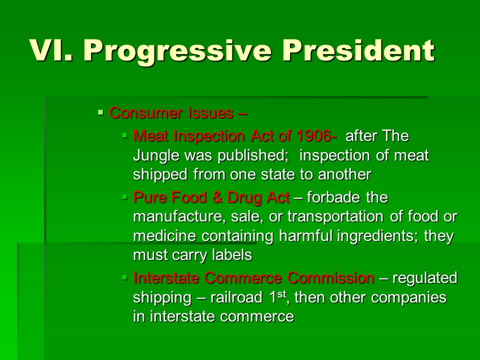 VI. Progressive President
