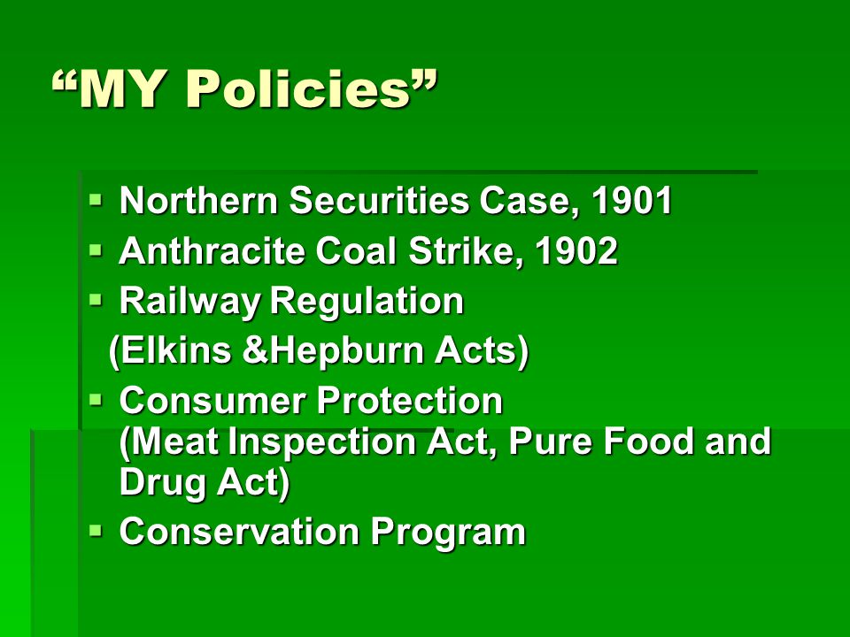 MY Policies Northern Securities Case, 1901