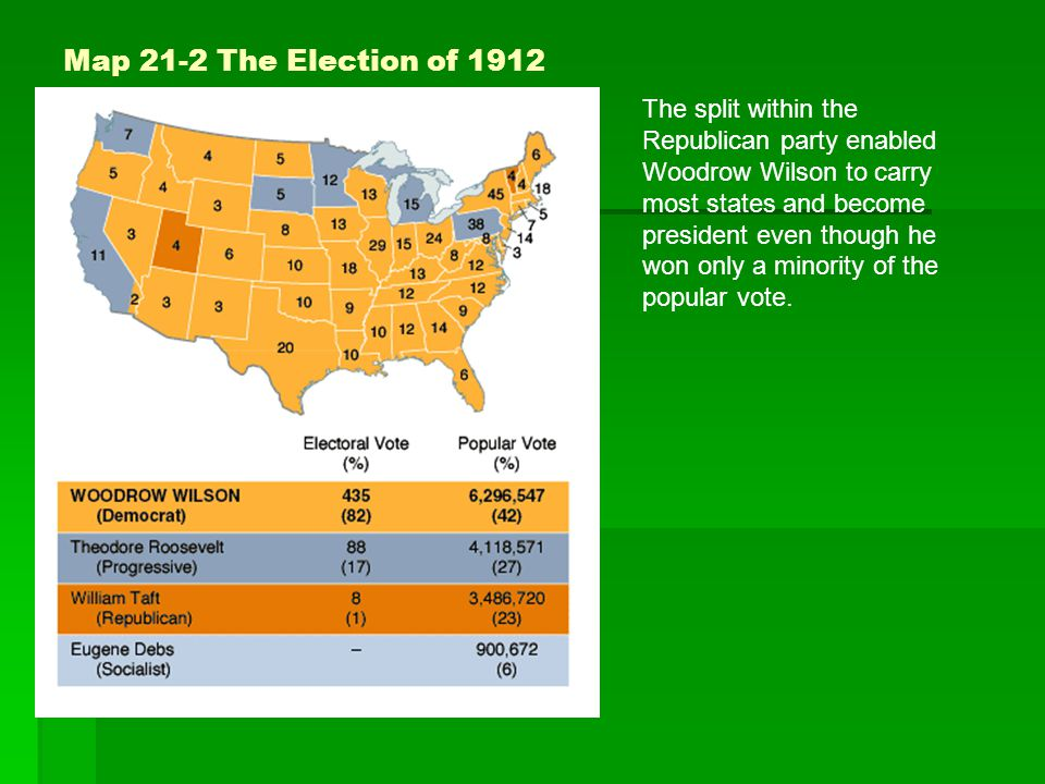 Map 21-2 The Election of 1912