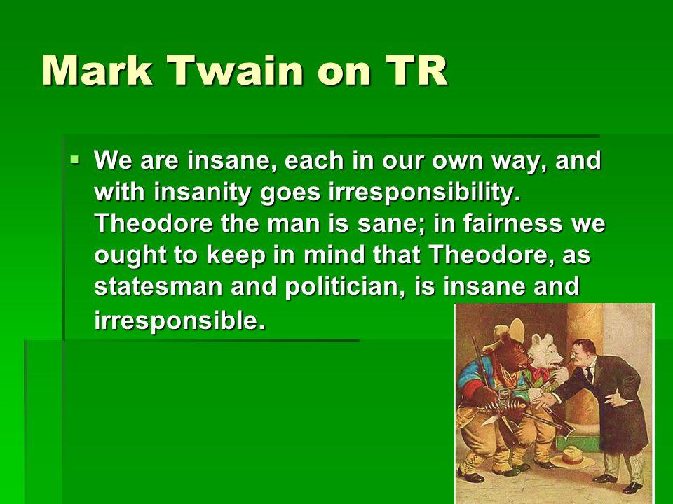Mark Twain on TR