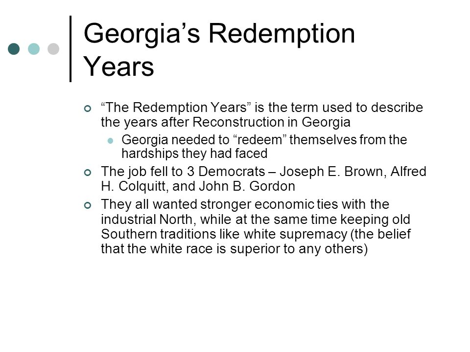 Georgia's Redemption Years