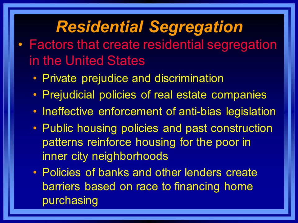 Residential Segregation