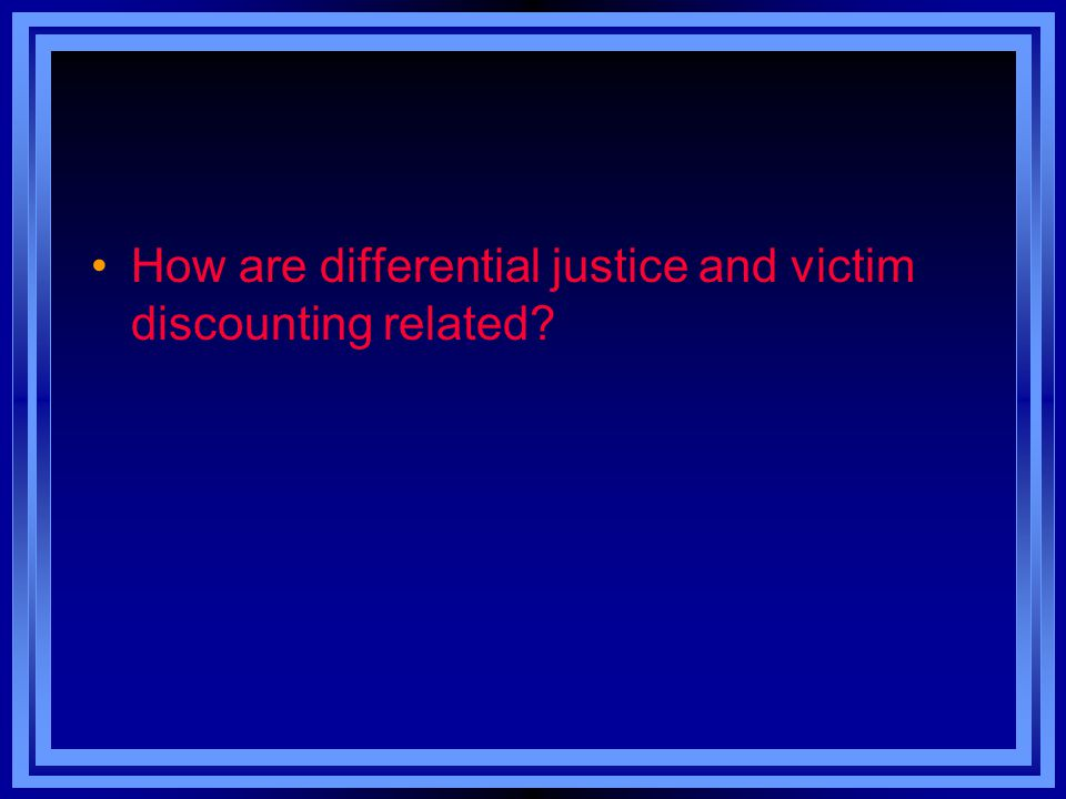 How are differential justice and victim discounting related