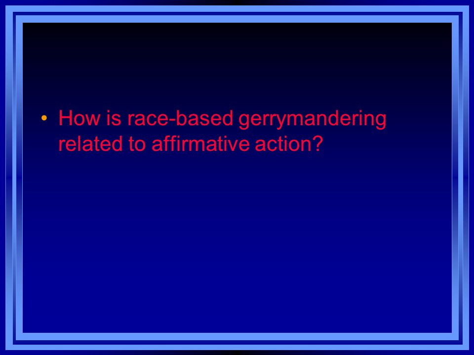 How is race-based gerrymandering related to affirmative action