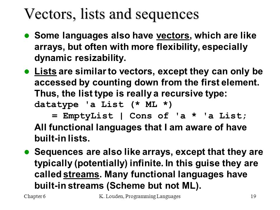 Vectors, lists and sequences